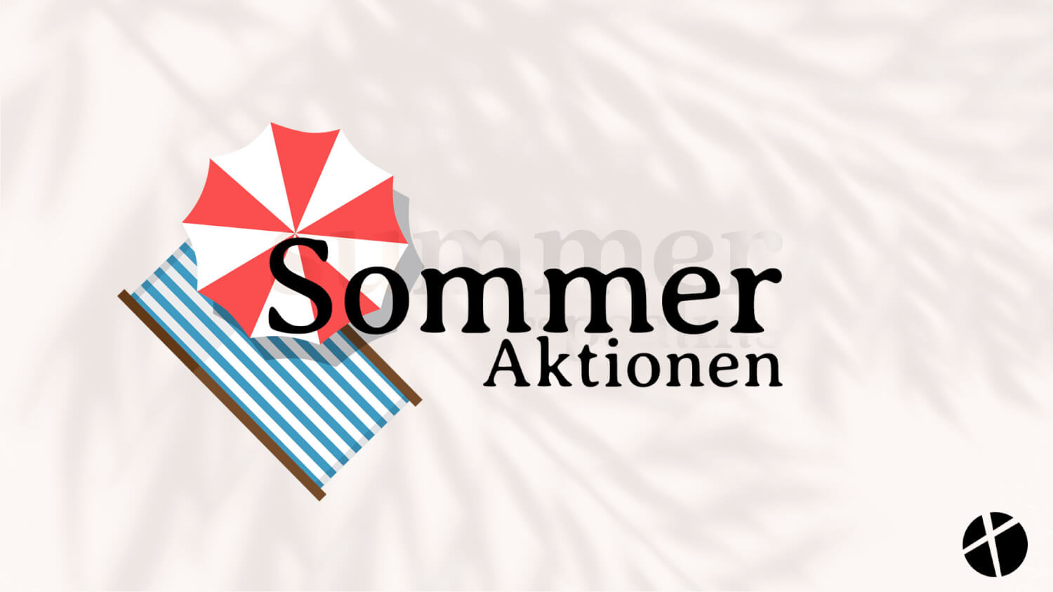 """Featured image for """"Sommeraktionen"""""""